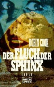 book cover of Der Fluch der Sphinx by Robin Cook