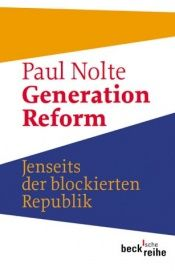 book cover of Generation Reform by Paul Nolte