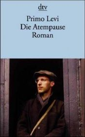 book cover of Die Atempause by Primo Levi