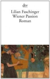 book cover of Wiener Passion by Lilian Faschinger
