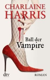book cover of Ball der Vampire by Charlaine Harris