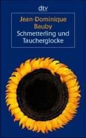 book cover of Schmetterling und Taucherglocke by Jean-Dominique Bauby