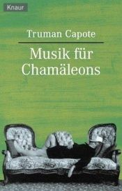 book cover of Musik für Chamäleons by Truman Capote