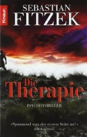 book cover of Die Therapie Psychothriller by Sebastian Fitzek