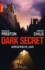 book cover of Dark Secret by Douglas Preston|Lincoln Child