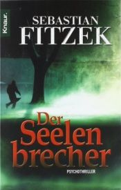 book cover of De zielenbreker by Sebastian Fitzek