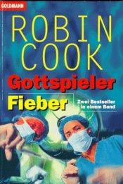 book cover of Gottspieler/Fieber by Robin Cook