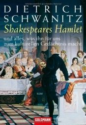 book cover of Shakespeares Hamlet by Dietrich Schwanitz