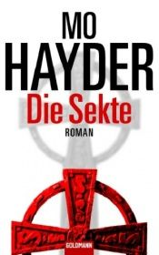 book cover of Die Sekte by Mo Hayder
