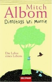 book cover of Dienstags bei Morrie by Mitch Albom