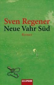 book cover of Neue Vahr Süd by Sven Regener