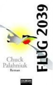 book cover of Flug 2039 by Chuck Palahniuk