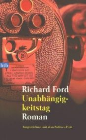 book cover of Unabhängigkeitstag by Richard Ford
