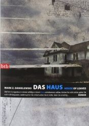 book cover of Das Haus – House of Leaves by Mark Z. Danielewski