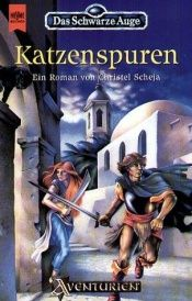 book cover of Katzenspuren by Christel Scheja