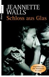 book cover of Schloss aus Glas by Jeannette Walls