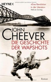 book cover of Die Geschichte der Wapshots by John Cheever