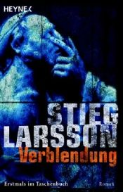 book cover of Verblendung by Stieg Larsson