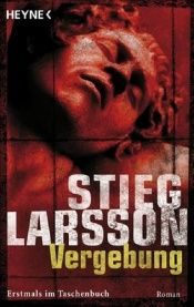 book cover of Vergebung by Stieg Larsson