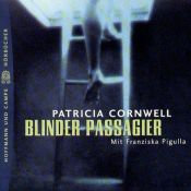 book cover of Blinder Passagier. Ein Kay- Scarpetta- Roman by Patricia Cornwell
