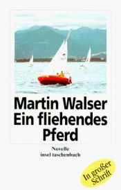 book cover of Ein fliehendes Pferd by Martin Walser|Ulrich (Hg.) Khuon
