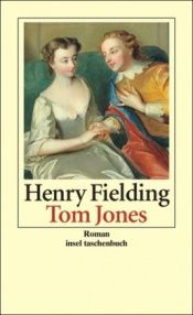 book cover of Tom Jones: Die Geschichte eines Findelkindes by Henry Fielding