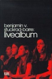 book cover of Livealbum by Benjamin von Stuckrad-Barre