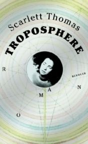 book cover of Troposphere (The End of Mr Y) by Scarlett Thomas