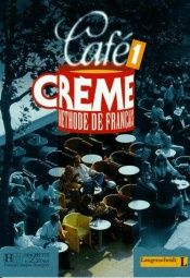 book cover of Cafe Creme, Bd.1, Lehrbuch by Massia Kaneman