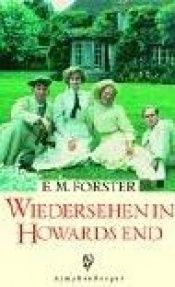 book cover of Wiedersehen in Howards End by Edward-Morgan Forster