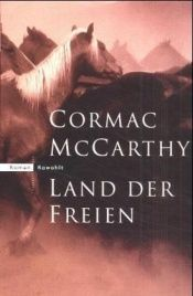book cover of Land der Freien by Cormac McCarthy