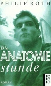 book cover of Die Anatomiestunde by Philip Roth