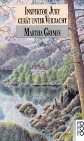 book cover of Inspektor Jury gerät unter Verdacht by Martha Grimes