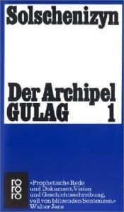 book cover of Der Archipel GULAG 1 by Alexander Issajewitsch Solschenizyn