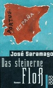 book cover of Das steinerne Floß by José Saramago