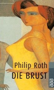 book cover of El pecho by Philip Roth