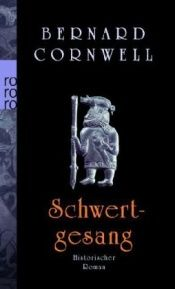 book cover of Sword Song (The Saxon Chronicles, Book 4) by Bernard Cornwell