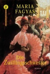 book cover of Die Zwillingsschwester by Maria Fagyas