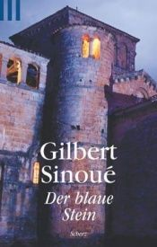 book cover of Der blaue Stein by Gilbert Sinoué