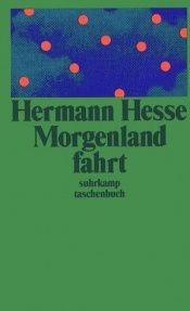 book cover of Die Morgenlandfahrt by Hermann Hesse