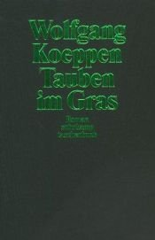 book cover of Tauben im Gras by Wolfgang Koeppen