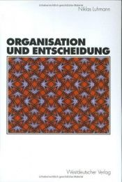 book cover of Organisation und Entscheidung by Niklas Luhmann