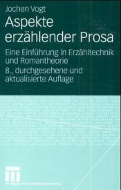 book cover of Aspekte erzahlender Prosa by Jochen Vogt