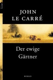 book cover of Der ewige Gärtner by John le Carré
