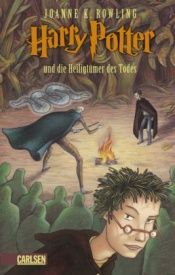 book cover of Harry Potter und die Heiligtümer des Todes by Joanne K. Rowling