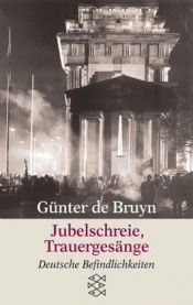 book cover of Jubelschreie, Trauergesänge by Günter de Bruyn