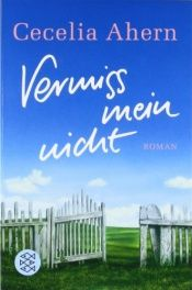 book cover of Vermiss mein nicht by Cecelia Ahern