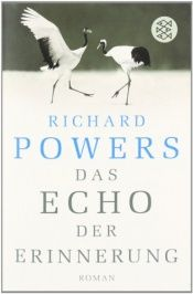 book cover of Das Echo der Erinnerung by Richard Powers