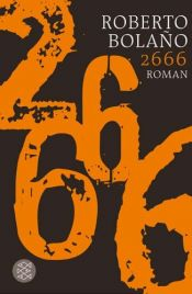 book cover of 2666 by Roberto Bolaño