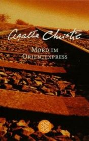 book cover of Mord im Orientexpress by Agatha Christie